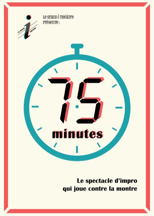 Affiche du spectacle 75 minutes