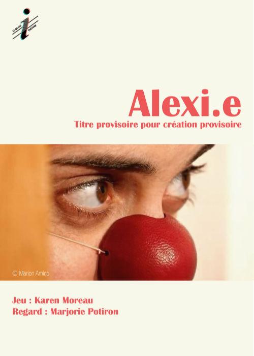 Affiche du spectacle Alexi.e