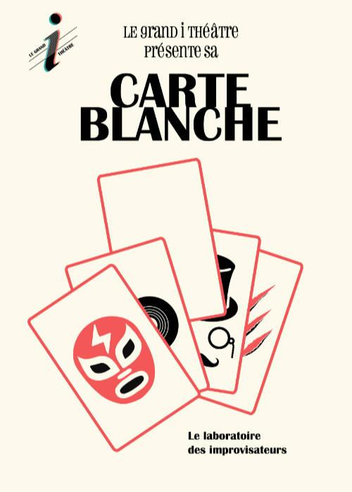 Affiche du spectacle Carte Blanche