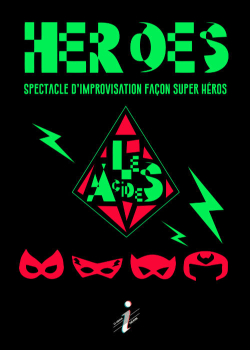 Affiche du spectacle Heroes